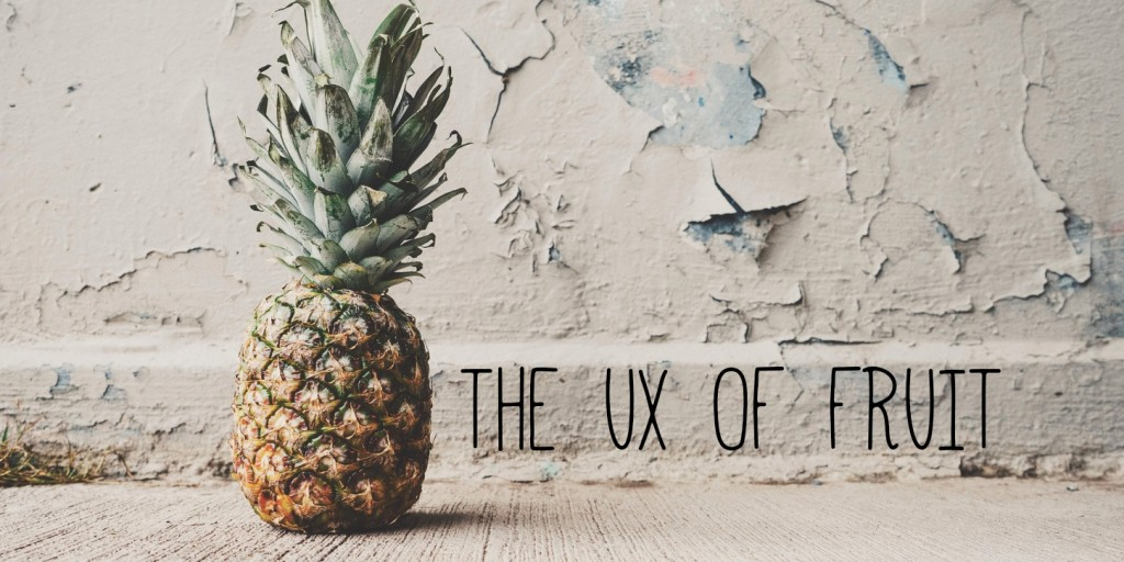 The UX of fruit